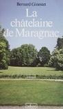 Bernard Ginestet - La Châtelaine de Maragnac.