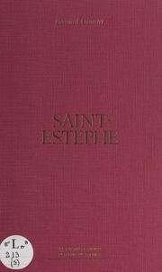 Bernard Ginestet et  Collectif - Saint-Estèphe.
