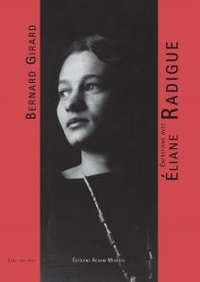 Bernard Girard - Entretiens avec Eliane Radigue.