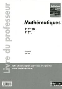 Bernard Girard et Joseph Regan - Mathématiques 1re STI2D et STL - Livre du professeur.