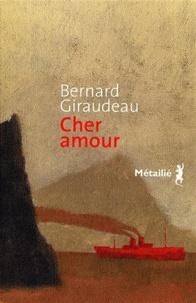 Bernard Giraudeau - Cher amour.