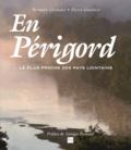 Bernard Giraudel et Pierre Gonthier - En Périgord - Le plus proche des pays lointains.