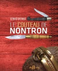 Bernard Givernaud - Le couteau de Nontron - Trois siècles de coutellerie.