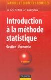 Bernard Goldfarb et Catherine Pardoux - Introduction à la méthode statistique - Gestion, économie.