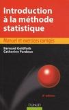 Bernard Goldfarb et Catherine Pardoux - Introduction à la méthode statistique.