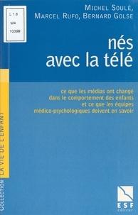 Bernard Golse et Michel Soulé - .