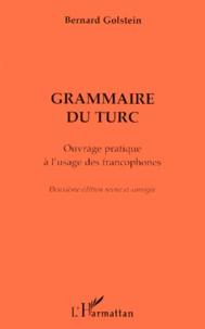 Bernard Golstein - Grammaire du turc - Ouvrage pratique à l'usage des francophones.