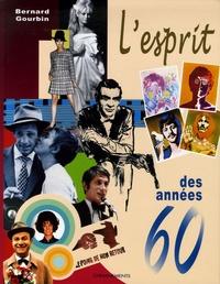 Bernard Gourbin - L'esprit des années 60.