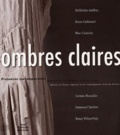 Bernard Goy et  Collectif - Ombres claires.
