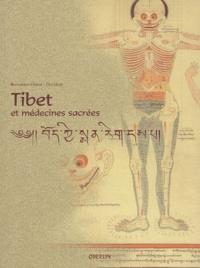Bernard Grandjean et Claude Levenson - Tibet et médecines sacrées.