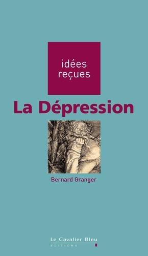 La Dépression. idées reçues sur la dépression