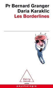 Bernard Granger et Daria Karaklic - Les Borderlines.
