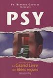 Bernard Granger - Psy - psychologie, psychanalyse, psychothérapie.