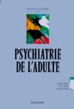 Bernard Granger et Alain Bottero - Révision accélérée en psychiatrie de l'adulte.