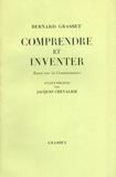 Bernard Grasset - Comprendre et inventer - Essai sur la connaissance.