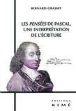 Bernard Grasset - Les Pensées de Pascal, une interprétation de l'écriture.