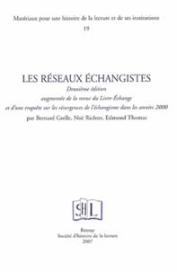 Bernard Grelle et Noë Richter - Les réseaux échangistes.