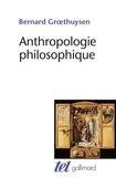 Bernard Groethuysen - Anthropologie philosophique.