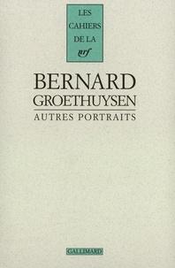 Bernard Groethuysen - Autres portraits.