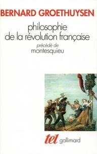 Bernard Groethuysen - Philosophie de la Révolution française / Montesquieu.