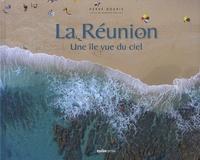 Bernard Grollier - La Réunion - Une île vue du ciel.