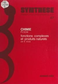 Bernard Gross et Antoine Chapman - Fonctions complexes et produits naturels.