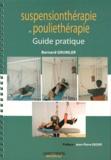 Bernard Grumler - Guide pratique de suspensionthérapie et de pouliethérapie.