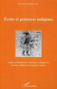 Bernard Grunberg - Cahiers d'Histoire de l'Amérique Coloniale N° 1 : Ecrits et peintures indigènes.