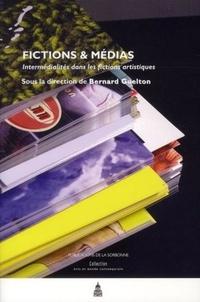 Bernard Guelton - Fictions & médias - Intermédialités dans les fictions artistiques.