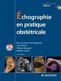 Bernard Guérin du Masgenêt et Yann Robert - Echographie en pratique obstétricale.