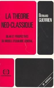 Bernard Guerrien - La théorie néo-classique : bilan et perspectives du modèle d'équilibre général.