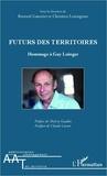 Bernard Guesnier et Christian Lemaignan - Futurs des territoires.