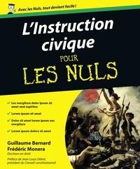 Bernard Guillaume et Frédéric Monera - L'instruction civique pour les Nuls.