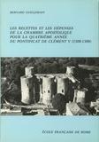 Bernard Guillemain - Les recettes et les dépenses de la chambre apostolique pour la quatrième année du pontificat de Clément V (1308-1309).