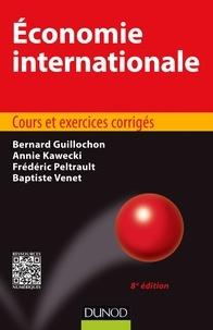 Bernard Guillochon et Annie Kawecki - Économie internationale - 8e éd - Cours et exercices corrigés.