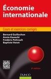 Bernard Guillochon et Annie Kawecki - Economie internationale - Cours et exercices corrigés.