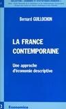 Bernard Guillochon - La France contemporaine : une approche d'économie descriptive.