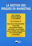 Bernard Guillon et Yves Chirouze - La gestion des risques en marketing.