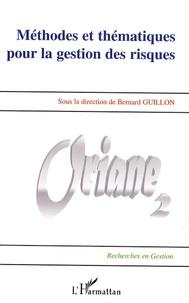 Bernard Guillon - Méthodes et thématiques pour la gestion des risques.