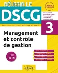 Bernard Guillot et Mohamed Ali Khaldi - Management et contrôle de gestion DSCG 3.