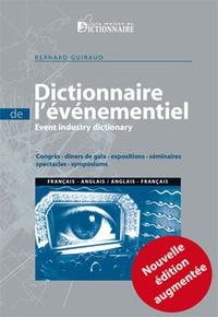 Téléchargements ebook Pdb Dictionnaire bilingue de l'événementiel  - Congrès, dîners de gala, expositions, séminaires, spectacles... 9782856083567