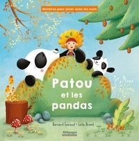 Bernard Guiraud et Leïla Brient - Patou et les pandas.