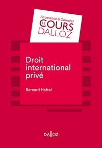 Bernard Haftel - Droit international privé.