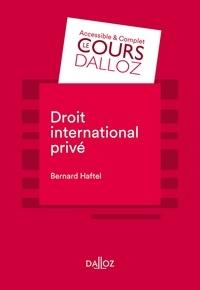 Bernard Haftel - Droit international privé.