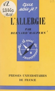 Bernard Halpern et Paul Angoulvent - L'allergie.