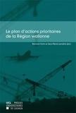 Bernard Hanin et Jean-Pierre Lemaitre - Le plan d'actions prioritaires de la Région Wallonne.