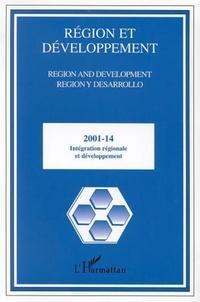 Bernard Haudeville - Région et Développement N° 14-2001 : Intégration régionale et développement.
