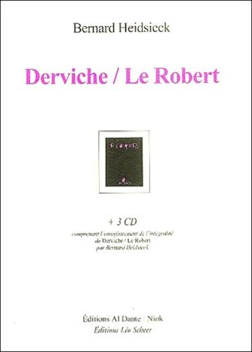 Bernard Heidsieck - Derviche/Le Robert. 3 CD audio