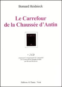 Bernard Heidsieck - Le Carrefour de la Chaussée d'Antin. 2 CD audio