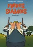 Bernard Hellebaut et Serge Dehaes - Frères Siamois Tome 1 : Coup double.